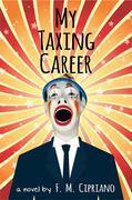 My Taxing Career