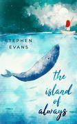 The Island of Always