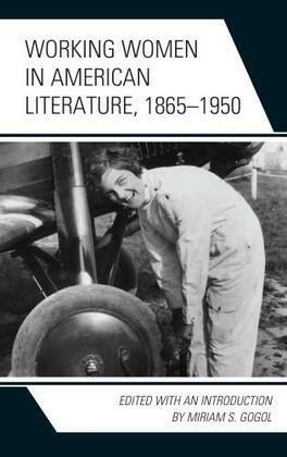 Working Women in American Literature, 1865–1950
