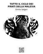 Tutto il ciclo dei pirati della Malesia