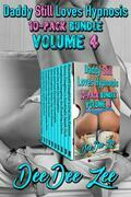 Daddy Still Loves Hypnosis 10-Pack Bundle Volume 4