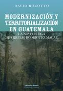 Modernización y territorialización en Guatemala
