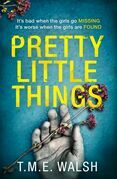 Pretty Little Things: 2018's most nail-biting serial killer thriller with an unbelievable twist