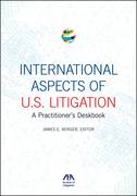 International Aspects of U.S. Litigation