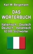 Das Wörterbuch Italienisch-Deutsch / Deutsch-Italienisch