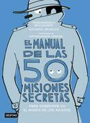El manual de las 50 misiones secretas para sobrevivir en el mundo de los adultos
