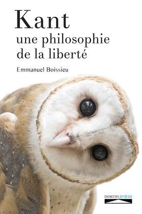 Kant, une philosophie de la liberté