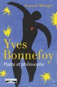 Yves Bonnefoy, poète et philosophe