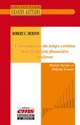 Robert C. Merton - L'introduction du temps continu dans la théorie financière moderne
