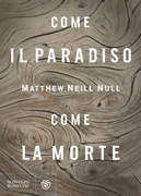 Come il paradiso, come la morte