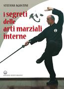 I segreti delle arti marziali interne