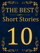 The Best Short Stories - 10 RECONSTRUCTED PRINT