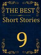 The Best Short Stories - 9 RECONSTRUCTED PRINT