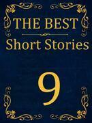 The Best Short Stories - 9