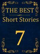 The Best Short Stories - 7 (RECONSTRUCTED PRINT)
