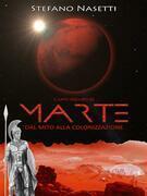 Il Lato Oscuro di Marte - Dal Mito Alla Colonizzazione