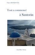 Tout a commencé à Santorin