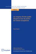 Les moyens d'ordre public devant la Cour de justice de l'Union européenne