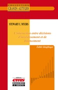 Stewart C. Myers - L'interaction entre décisions d'investissement et de financement