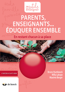 Parents, Enseignants… Eduquer ensemble