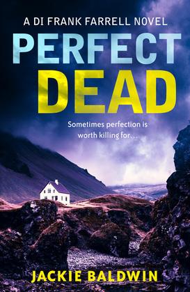 Perfect Dead (DI Frank Farrell, Book 2)