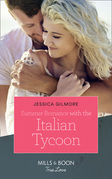 Summer Romance With The Italian Tycoon (Mills & Boon True Love)