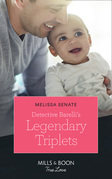 Detective Barelli's Legendary Triplets (Mills & Boon True Love) (The Wyoming Multiples, Book 2)