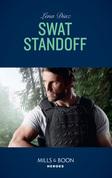 Swat Standoff (Mills & Boon Heroes) (Tennessee SWAT, Book 4)