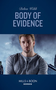 Body Of Evidence (Mills & Boon Heroes) (Colby Agency: Sexi-ER, Book 3)