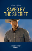 Saved By The Sheriff (Mills & Boon Heroes) (Eagle Mountain Murder Mystery, Book 1)