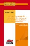 Jeremy C. Stein - La prise en compte des interactions des acteurs sur le marché dans la finance comportementale