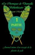 Les Chroniques de Dianaelle - Journal intime d'un rescapé de la planète de jade
