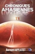 Chroniques amasiennes T1