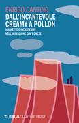 Dall'incantevole Creamy a Pollon
