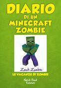 Diario di un Minecraft Zombie. Le vacanze di Zombie