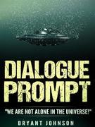 Dialogue Prompt:We Are Not Alone In The Universe!