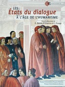 Les États du dialogue à l'âge de l'humanisme