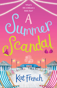 A Summer Scandal: The perfect summer read by the author of One Day in December