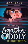 The Secret Key (Agatha Oddly, Book 1)
