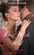 One Week To Wed (Mills & Boon Historical) (The Sommersby Brides, Book 1)