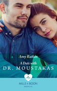 A Date With Dr Moustakas (Mills & Boon Medical) (Hot Greek Docs, Book 4)