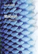 Maklyron - 1 - Gwen