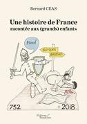 Une histoire de France racontée aux (grands) enfants