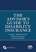 The Advisor's Guide to Disability Insurance
