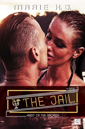 "The Jail - Tome 3 - ""Best Of The Broken"""