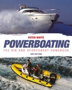Powerboating: The RIB & Sportsboat Handbook