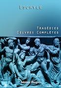 Tragédies - Oeuvres Complètes
