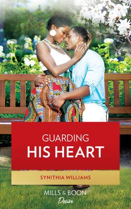 Guarding His Heart (Mills & Boon Kimani) (Scoring for Love, Book 3)