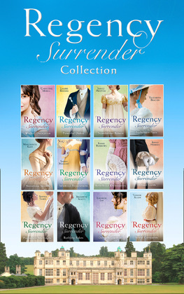 The Complete Regency Surrender Collection (Mills & Boon e-Book Collections)