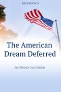 The American Dream Deferred